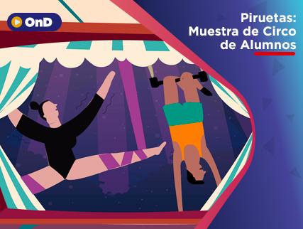 PIRUETAS: MUESTRA DE CIRCO DE ALUMNOS