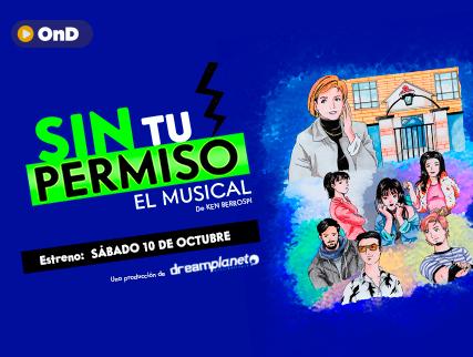 SIN TU PERMISO - EL MUSICAL