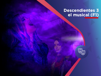 DESCENDIENTES 3 EL MUSICAL EN VIVO
