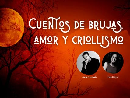 CUENTOS DE BRUJAS, AMOR Y CRIOLLISMO