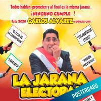 CARLOS ALVAREZ - LA JARANA ELECTORAL TEATRO CANOUT - MIRAFLORES - LIMA