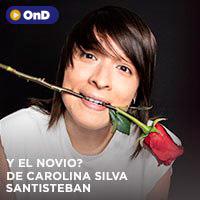 Y EL NOVIO? - De Carolina Silva Santisteban STREAMING TLK PLAY - LIMA
