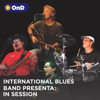 International Blues Band presenta: In Session STREAMING TLK PLAY - LIMA