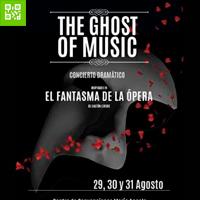 THE GHOST OF MUSIC Centro de convenciones Maria Angola - MIRAFLORES - LIMA