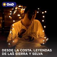 DESDE LA COSTA. LEYENDAS DE LA SIERRA Y SELVA STREAMING TLK PLAY - LIMA