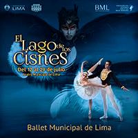 EL LAGO DE LOS CISNES - BALLET MUNICIPAL DE LIMA TEATRO MUNICIPAL DE LIMA - LIMA